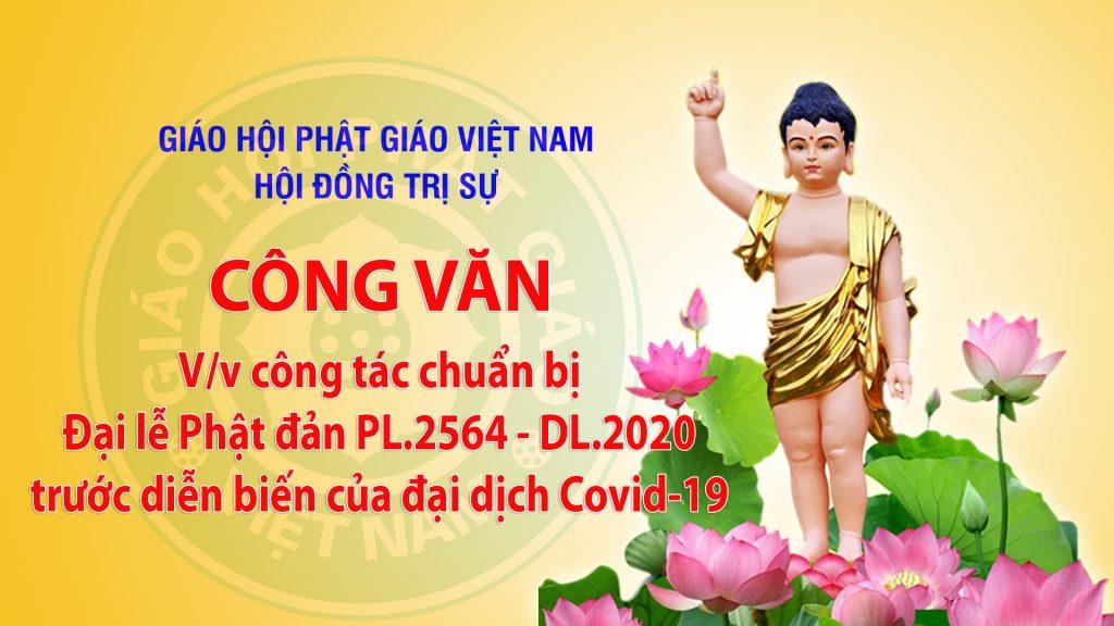 Công văn V/v công tác chuẩn bị Đại lễ Phật đản PL.2564 – DL.2020 trước diễn biến của đại dịch Covid-19