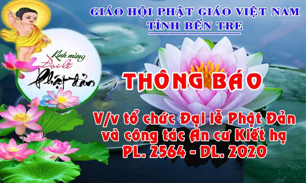 Bến Tre: Thông báo về việc tổ chức Đại lễ Phật đản và công tác An cư Kiết hạ PL. 2564 –  DL. 2020