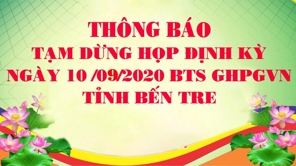 Bến Tre: Thông báo tạm dừng họp định kỳ BTS GHPGVN tỉnh ngày 10/09/2020
