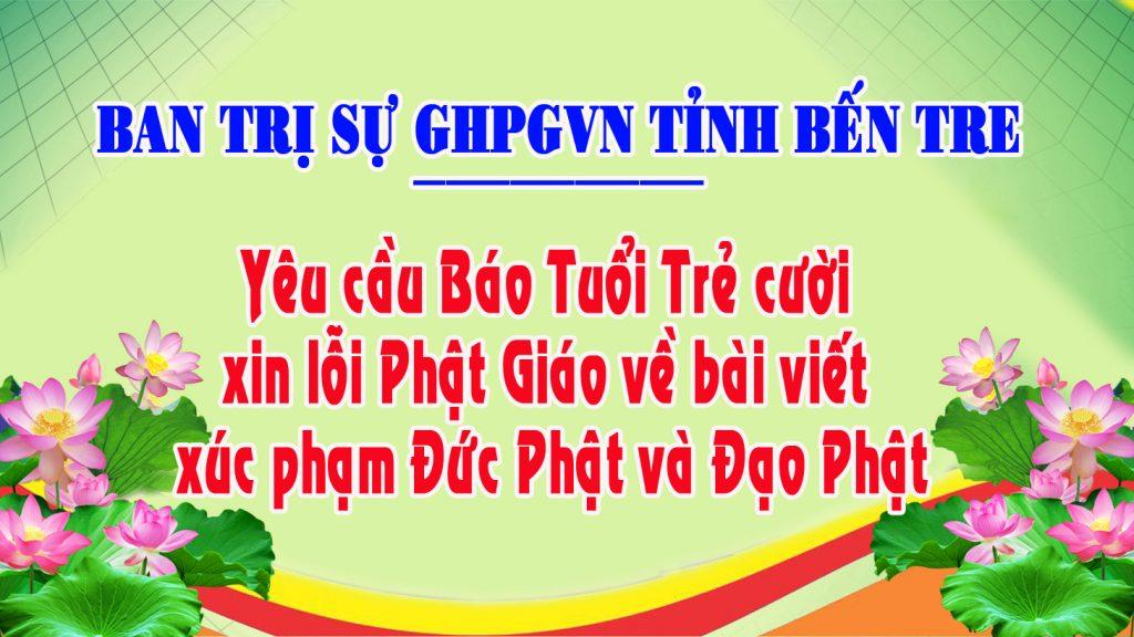 Bến Tre: BTS GHPGVN tỉnh yêu cầu Báo Tuổi Trẻ Cười xin lỗi Phật giáo về bài viết xúc phạm đức Phật và đạo Phật