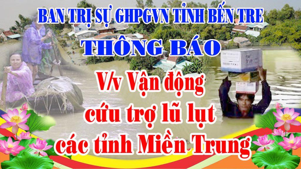 Bến Tre: Ban Trị Sự GHPGVN tỉnh thông báo V/v Vận động cứu trợ đồng bào lũ lụt các tỉnh miền Trung