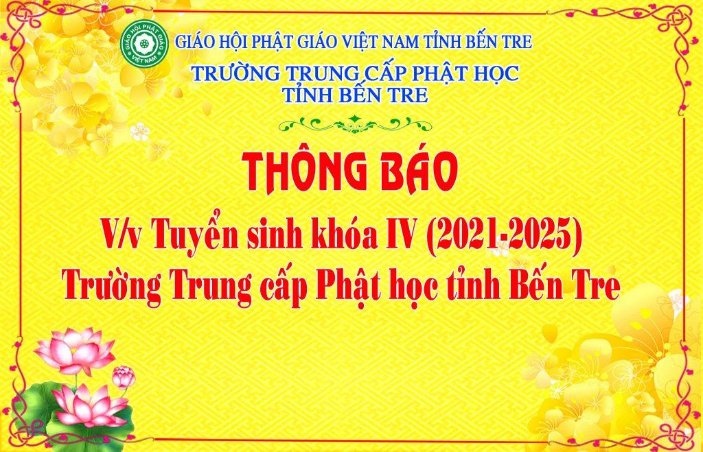Bến Tre: Thông báo Tuyển sinh khóa IV (2021–2025) Trường Trung cấp Phật học tỉnh Bến Tre