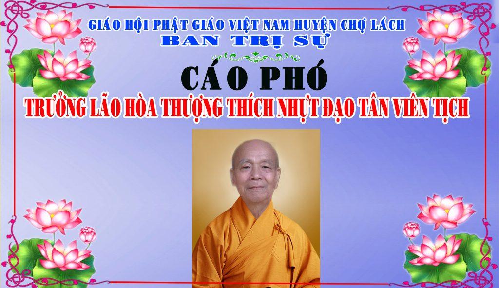 Bến Tre: Cáo Phó Trưởng lão Hòa Thượng Thích Nhựt Đạo tân viên tịch.