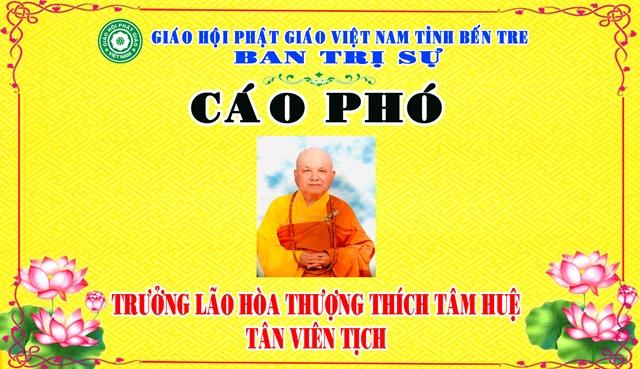 Bến Tre: Cáo Phó Trưởng lão Hòa Thượng Thích Tâm Huệ Tân viên tịch