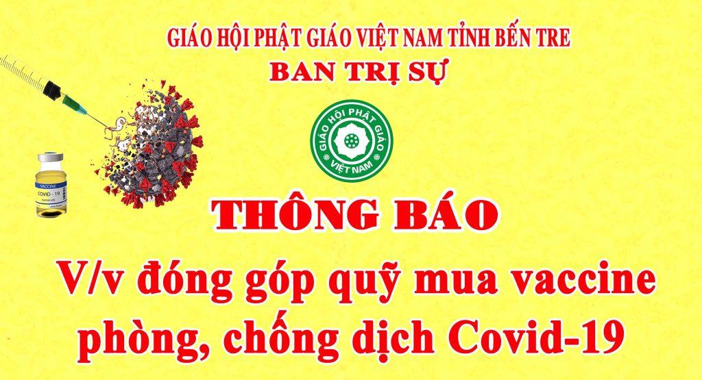 Bến Tre: BTS GHPGVN Thông báo V/v đóng góp quỹ mua vaccine phòng, chống dịch Covid-19.