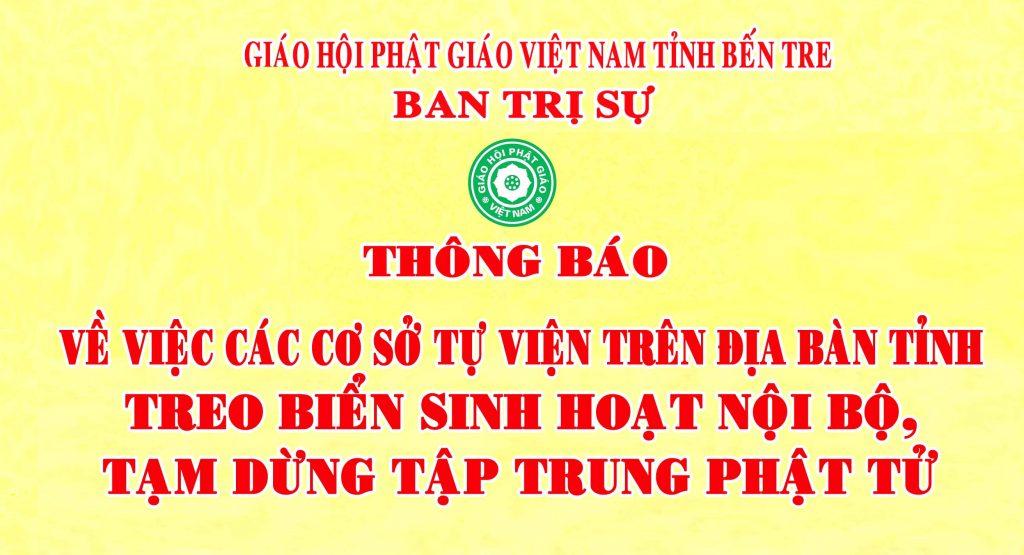 Bến Tre: Thông báo về việc các cơ sở Tự viện treo biển sinh hoạt nội bộ, tạm dừng tập trung Phật tử.
