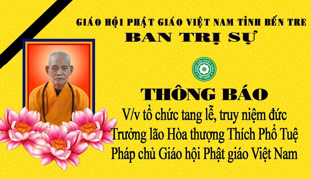 Bến Tre: Về việc tổ chức tang lễ, truy niệm đức Trưởng lão Hòa thượng Thích Phổ Tuệ Pháp chủ Giáo hội Phật giáo Việt Nam.